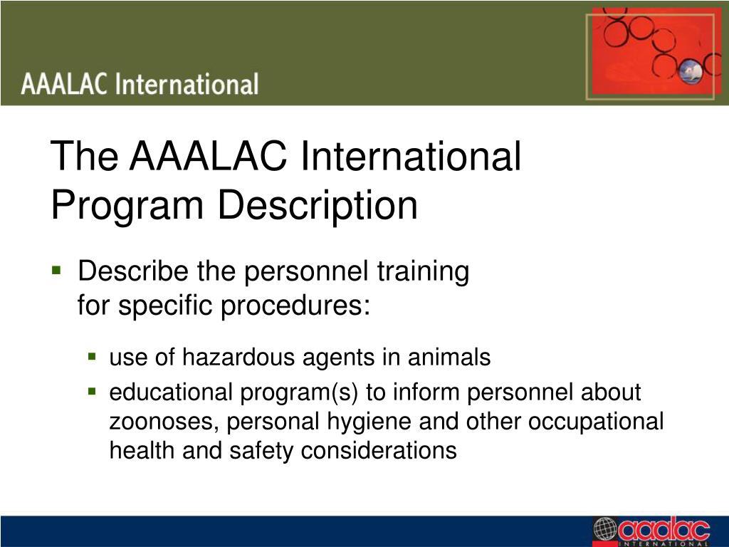 The AAALAC International Program Description