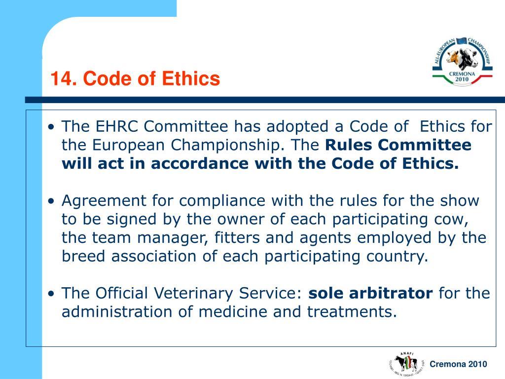 14. Code of Ethics