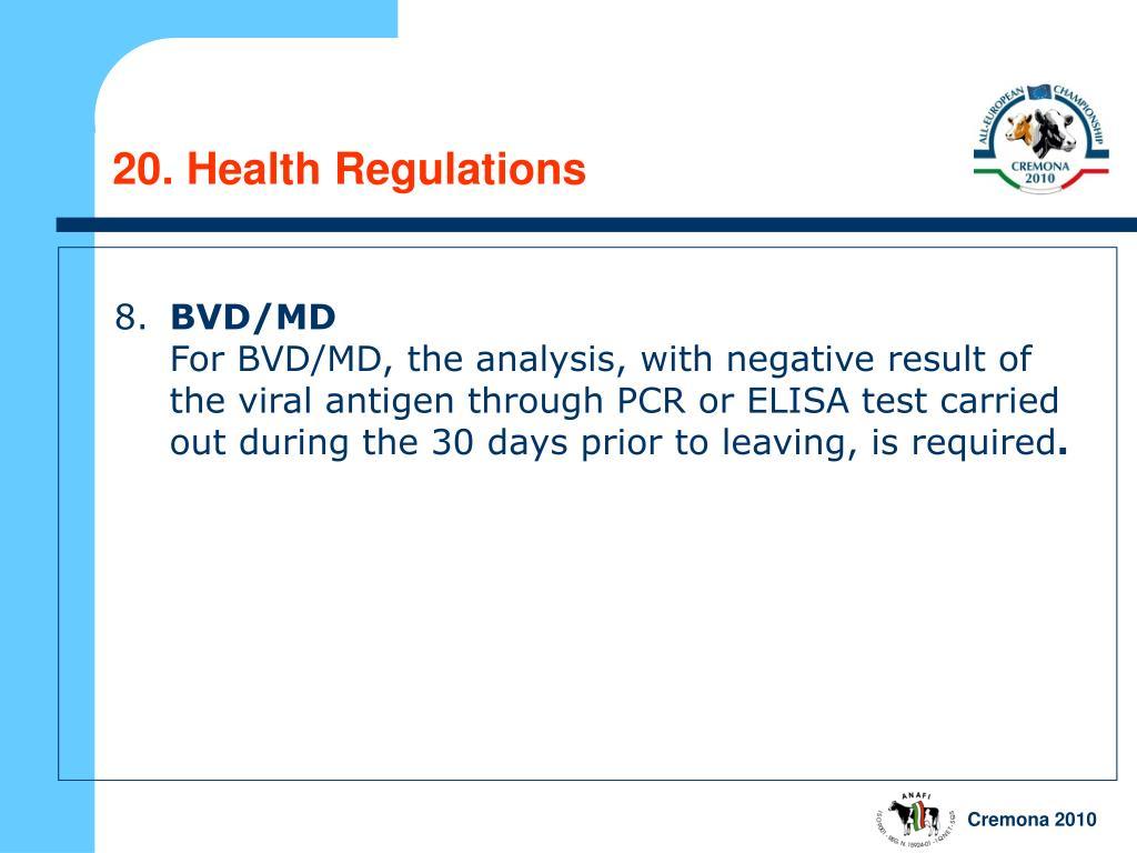 20. Health Regulations