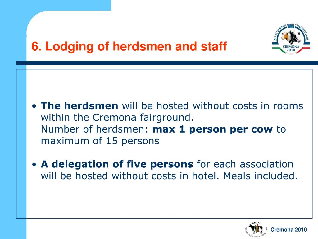 6. Lodging of herdsmen and staff