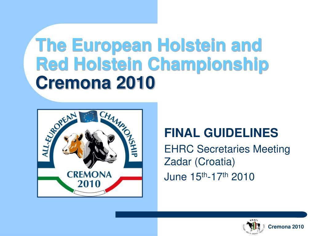 The European Holstein and