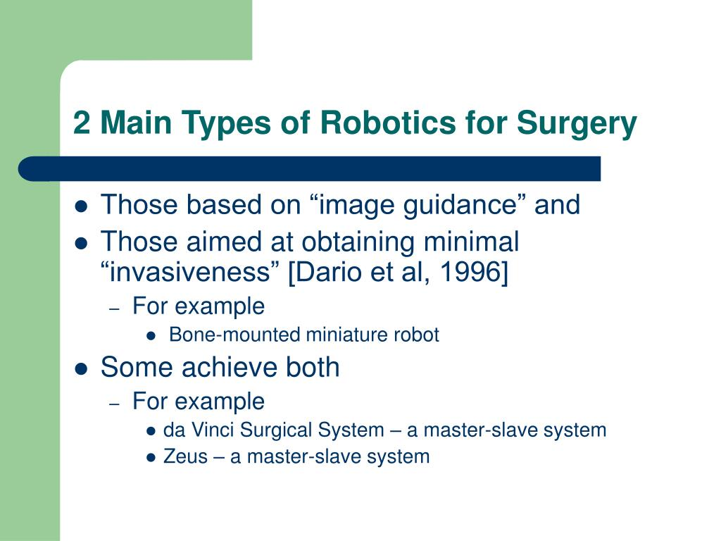 2 Main Types of Robotics for Surgery