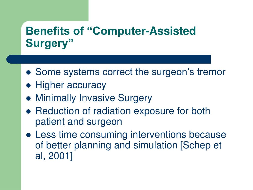"Benefits of ""Computer-Assisted Surgery"""