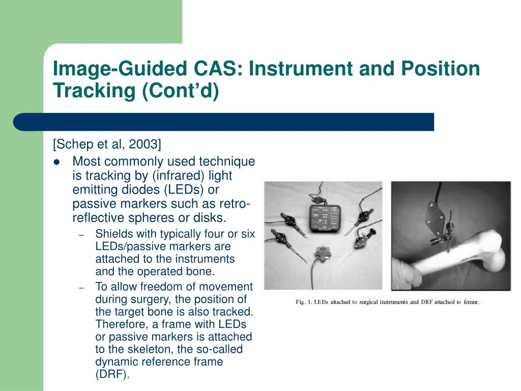 Image-Guided CAS: Instrument and Position Tracking (Cont'd)