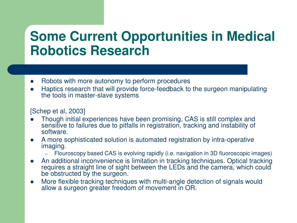 Some Current Opportunities in Medical Robotics Research