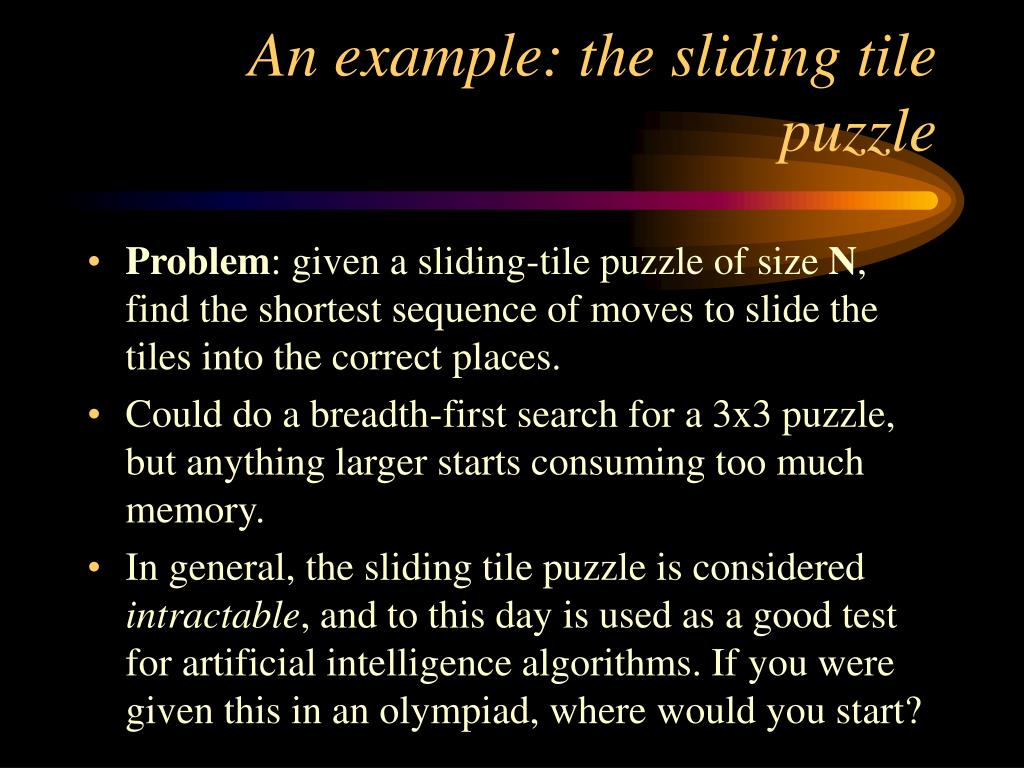 An example: the sliding tile puzzle