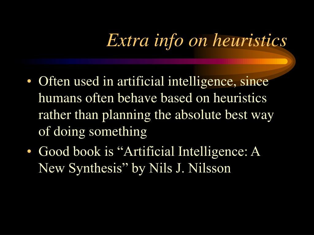 Extra info on heuristics