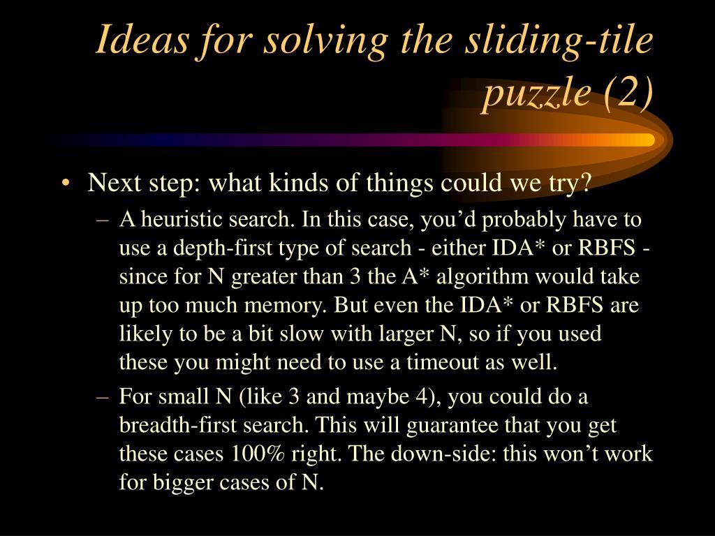 Ideas for solving the sliding-tile puzzle (2)