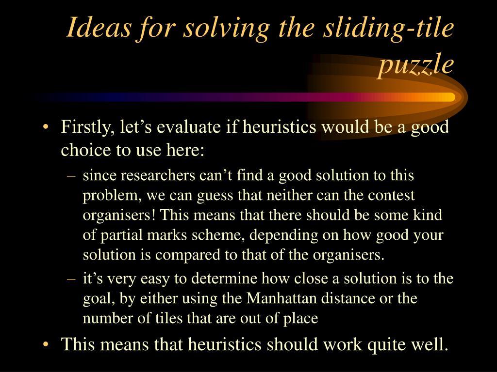 Ideas for solving the sliding-tile puzzle