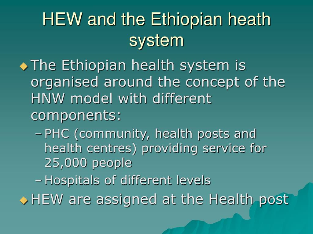 HEW and the Ethiopian heath system