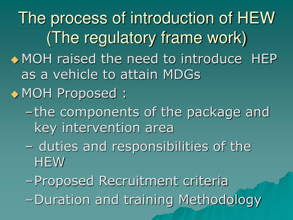 The process of introduction of HEW