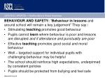 behaviour and safety behaviour in lessons and around school will remain a key judgement they say