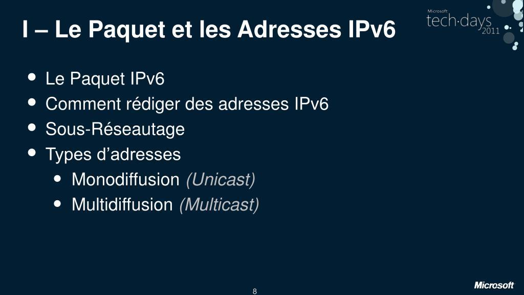I – Le Paquet et les Adresses IPv6