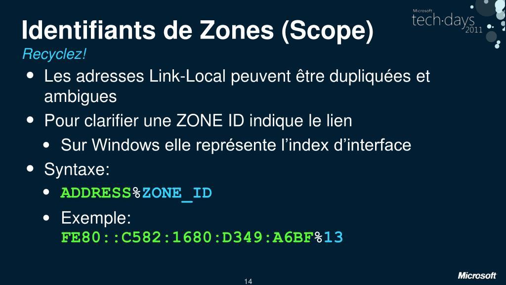 Identifiants de Zones (Scope)