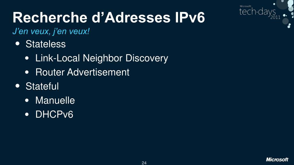 Recherche d'Adresses IPv6