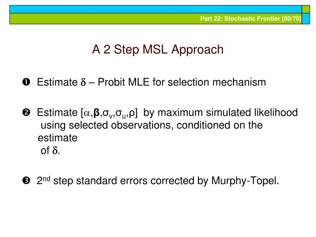 A 2 Step MSL Approach