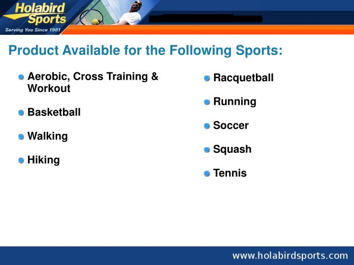 Product Available for the Following Sports: