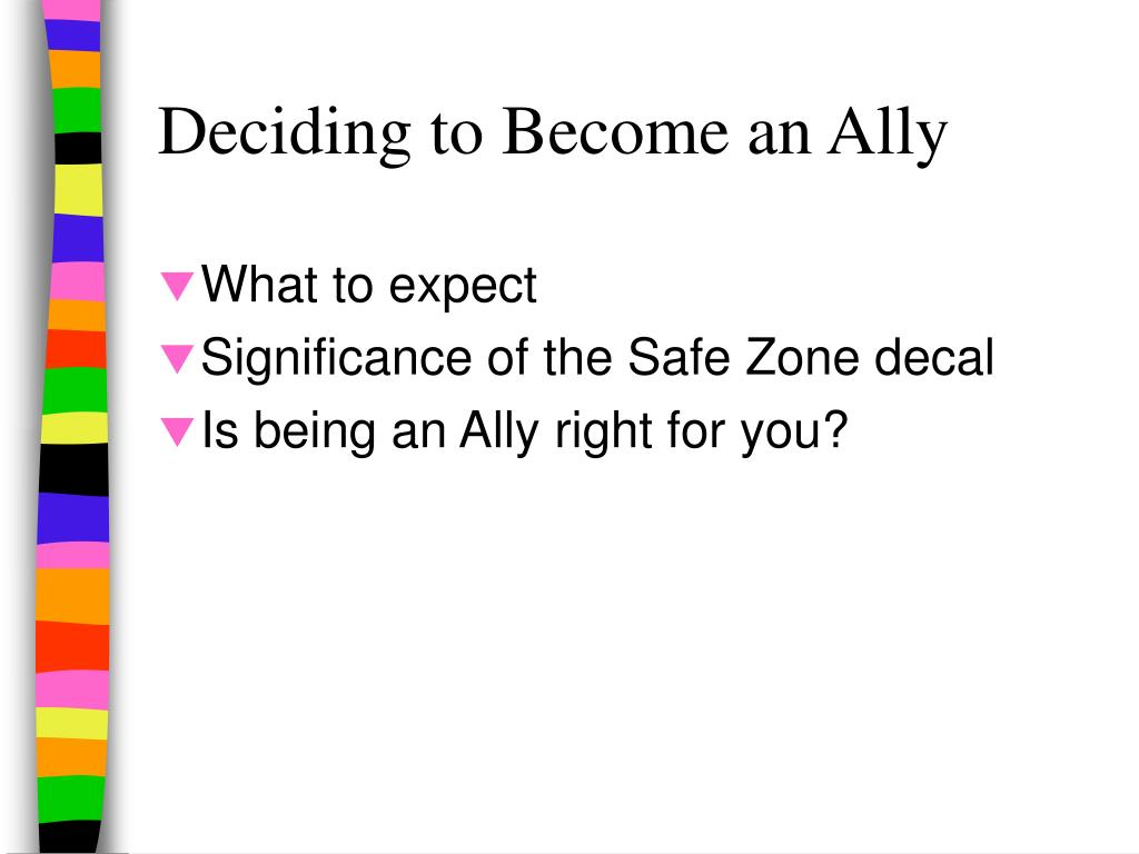 Deciding to Become an Ally