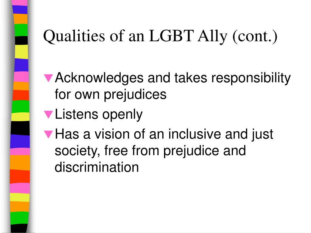 Qualities of an LGBT Ally (cont.)
