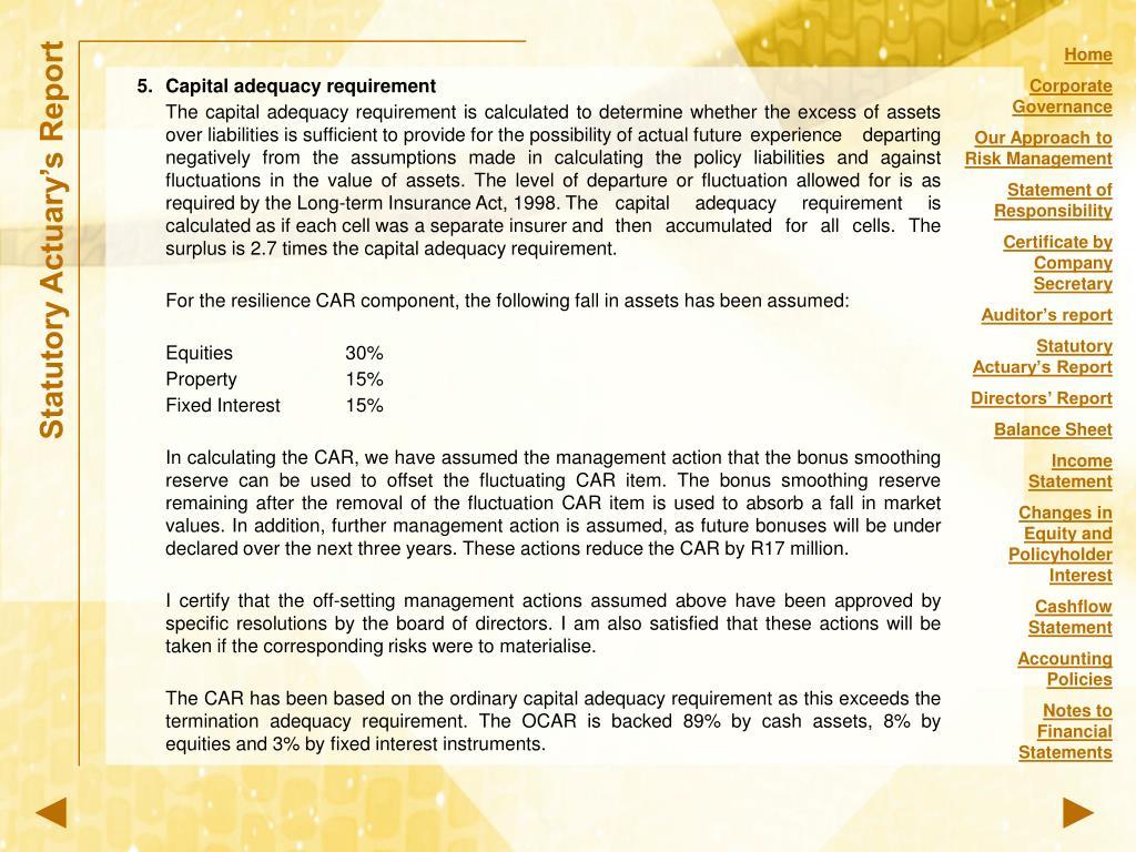 5.Capital adequacy requirement