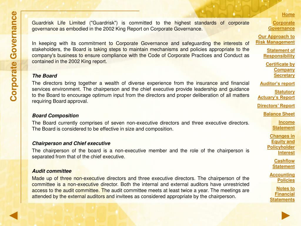 """Guardrisk Life Limited (""""Guardrisk"""") is committed to the highest standards of corporate governance as embodied in the 2002 King Report on Corporate Governance."""