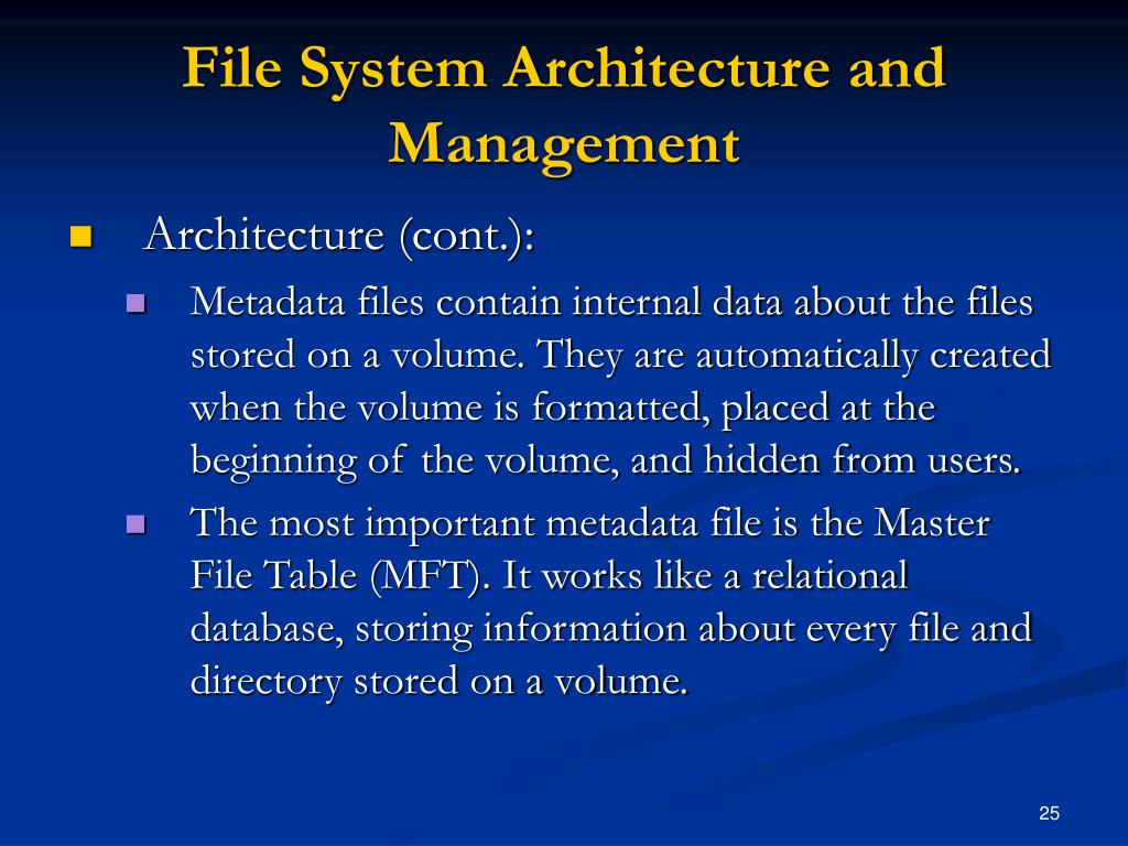 File System Architecture and Management
