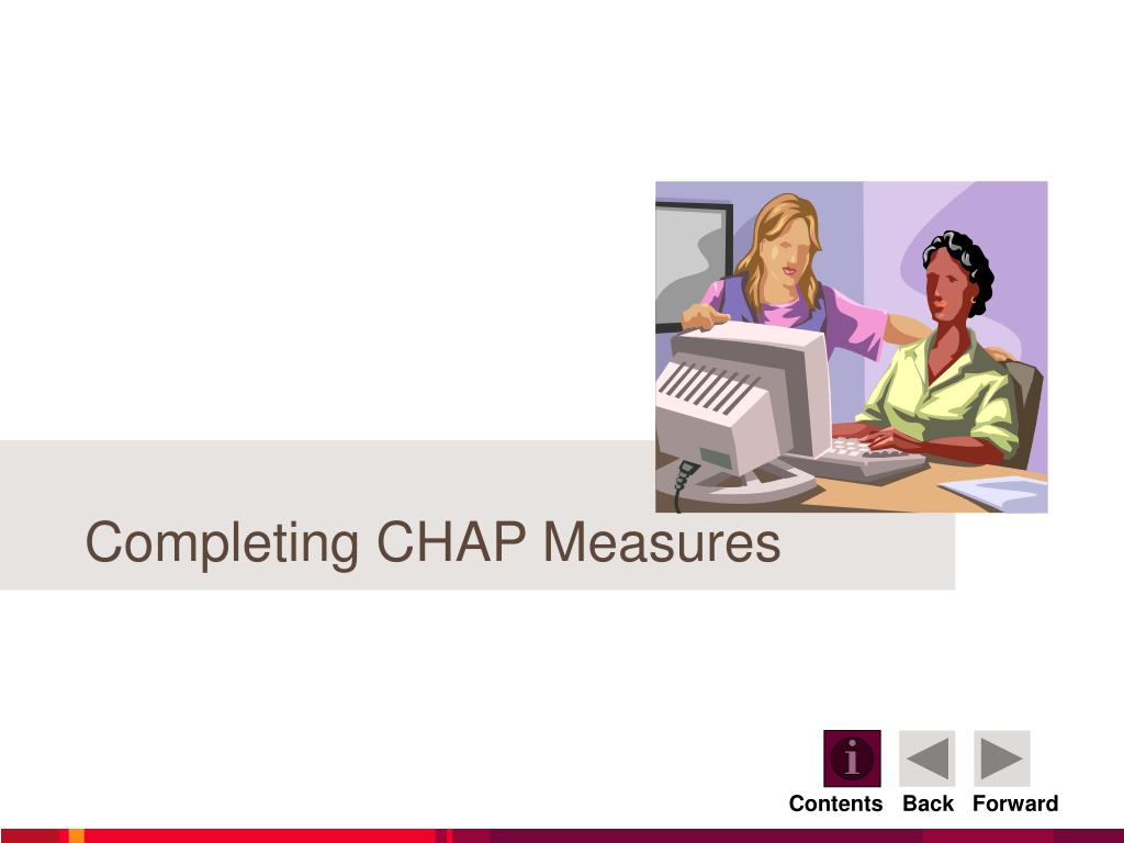 Completing CHAP Measures