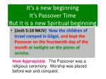 it s a new beginning it s passover time but it is a new spiritual beginning