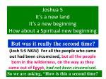 joshua 5 it s a new land it s a new beginning how about a spiritual new beginning21
