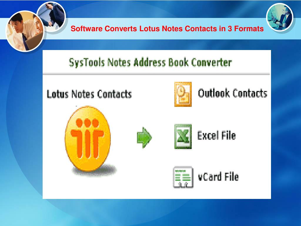 Software Converts Lotus Notes Contacts in 3 Formats