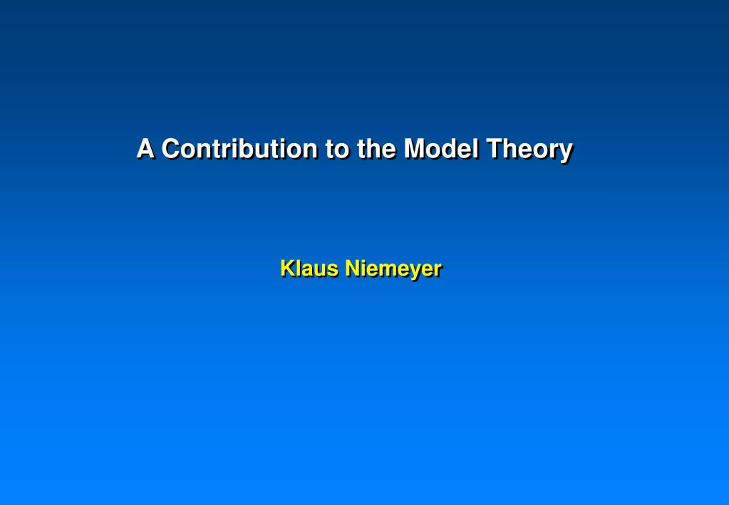 a contribution to the model theory l.