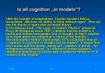 is all cognition in models