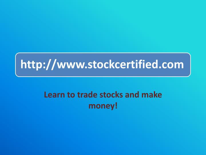 Learn to trade stocks and make money