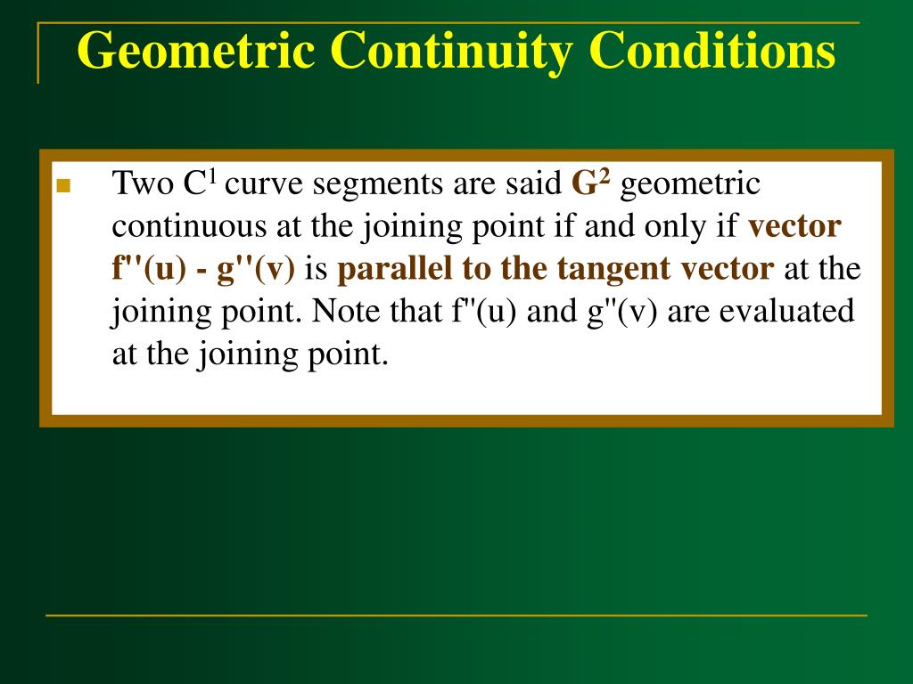 Geometric Continuity Conditions