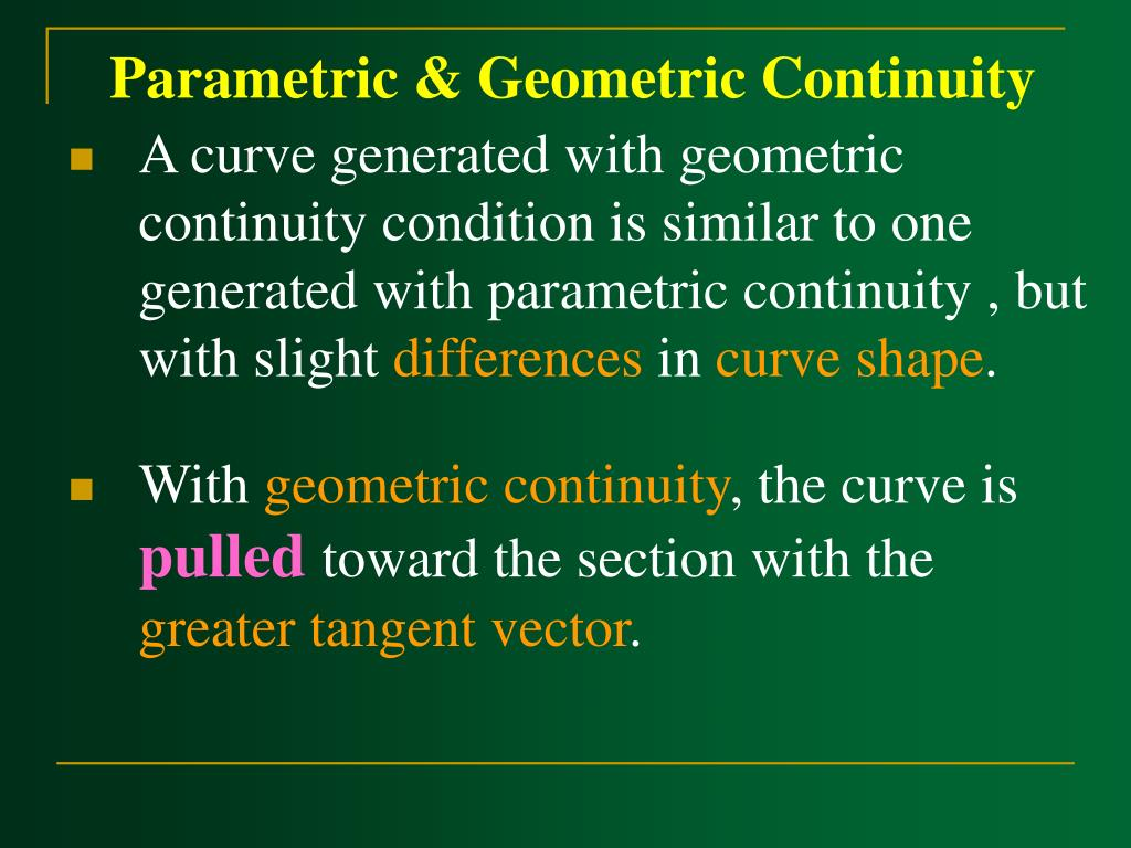 Parametric & Geometric Continuity