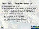 west point a la hache location