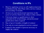 conditions re ips