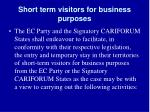 short term visitors for business purposes