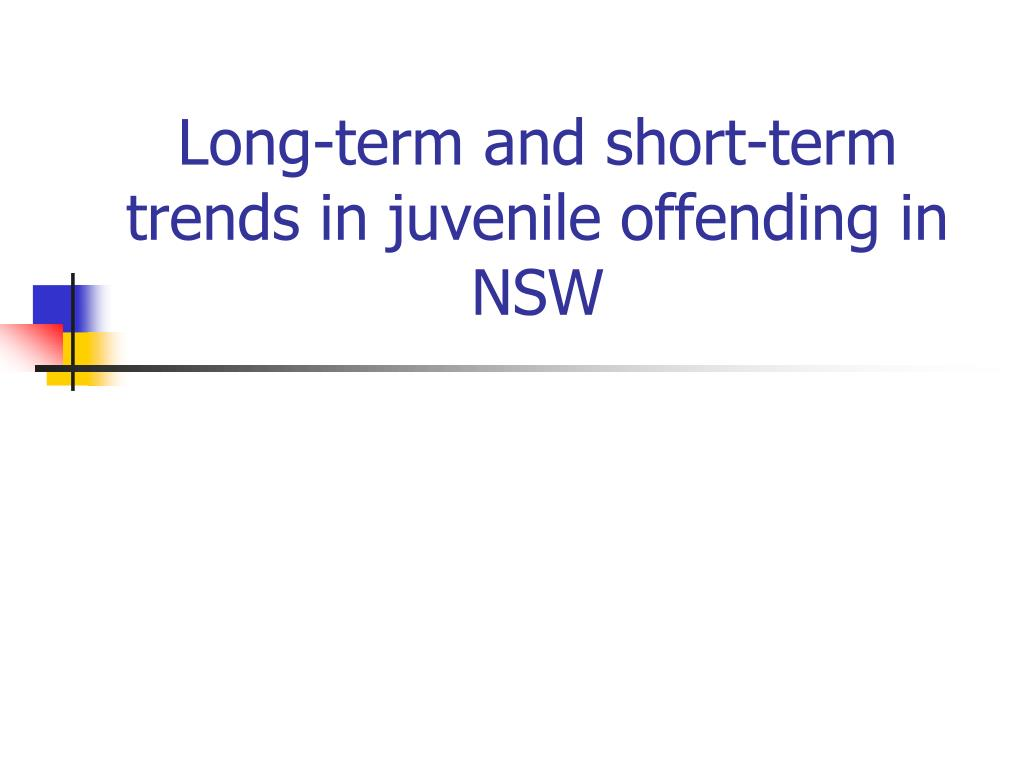 Long-term and short-term trends in juvenile offending in NSW