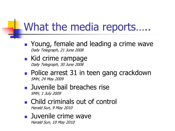 What the media reports