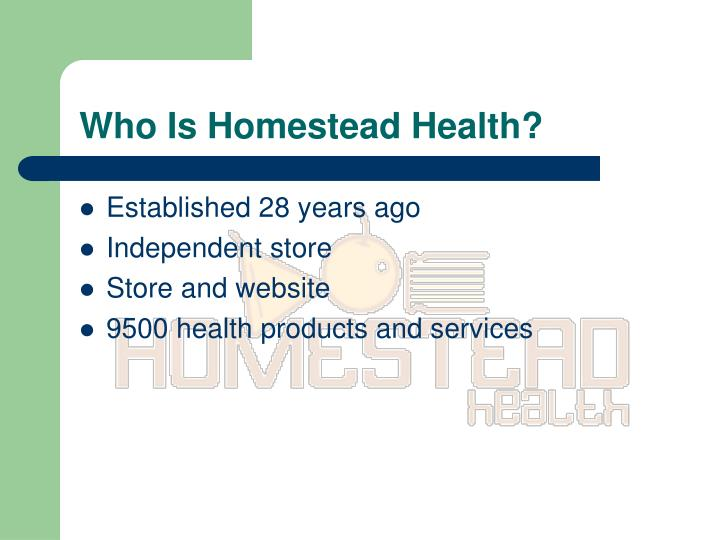 Who is homestead health