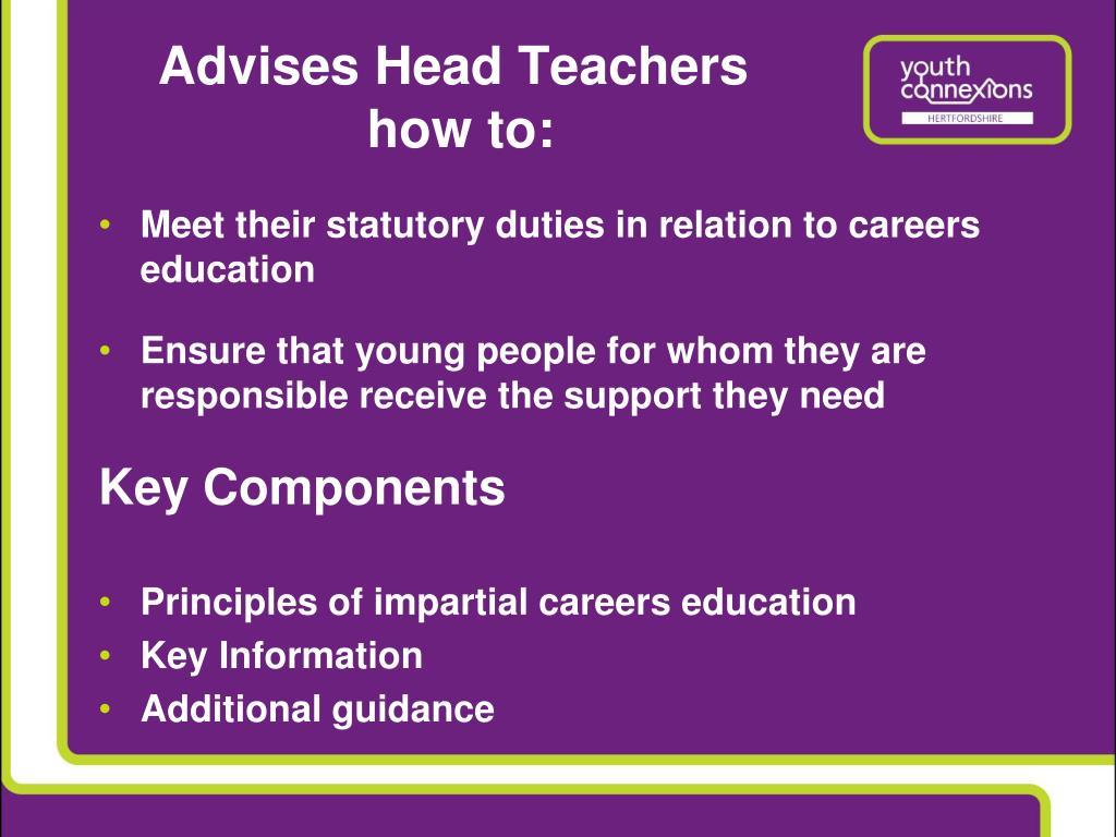 Advises Head Teachers
