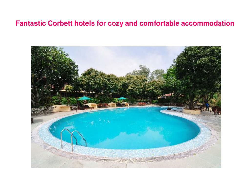 fantastic corbett hotels for cozy and comfortable accommodation l.