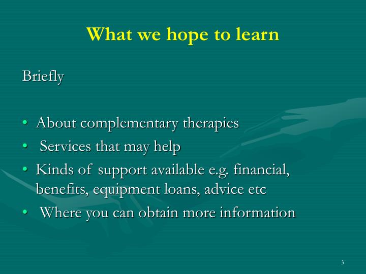 What we hope to learn