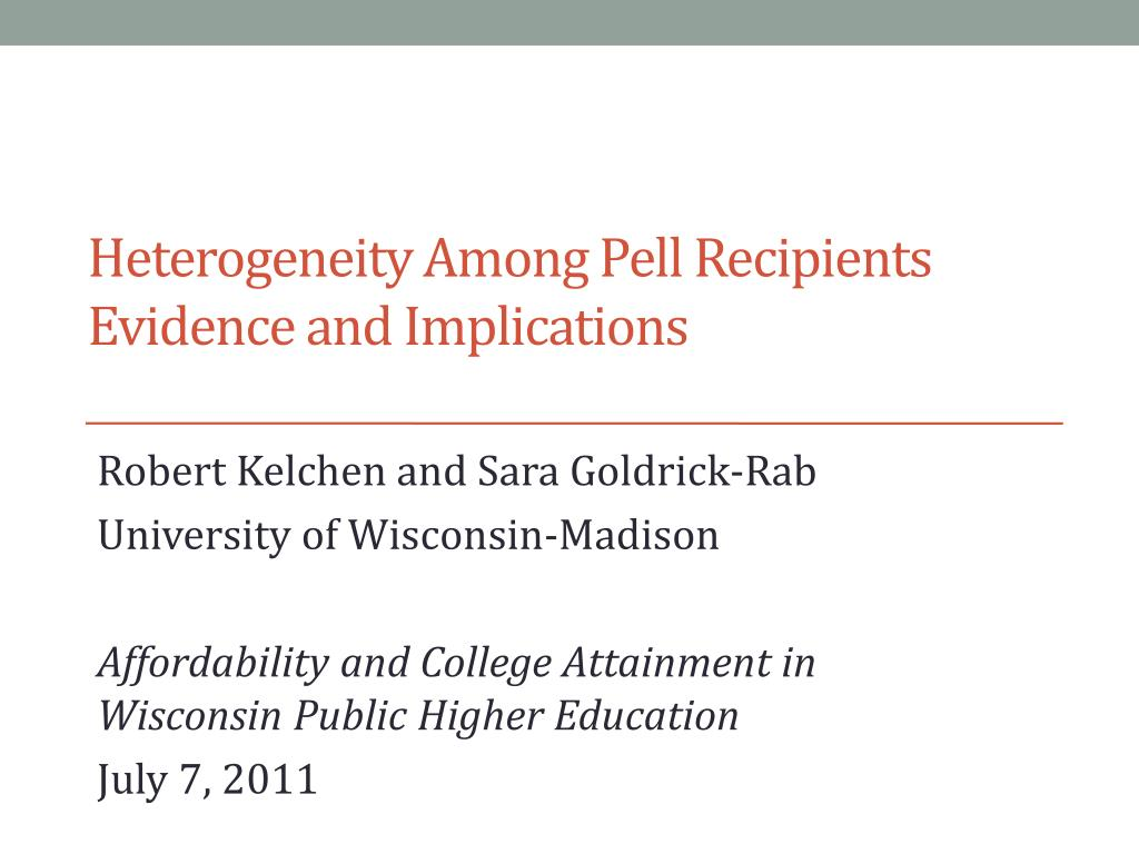 heterogeneity among pell recipients evidence and implications l.