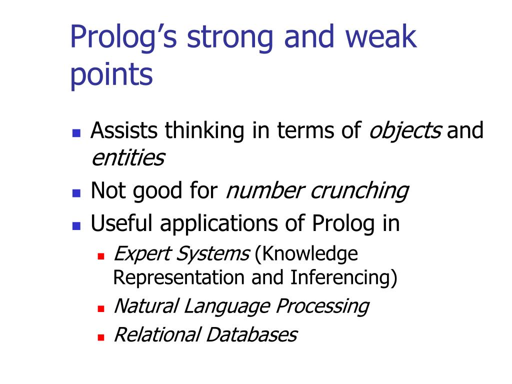 Prolog's strong and weak points