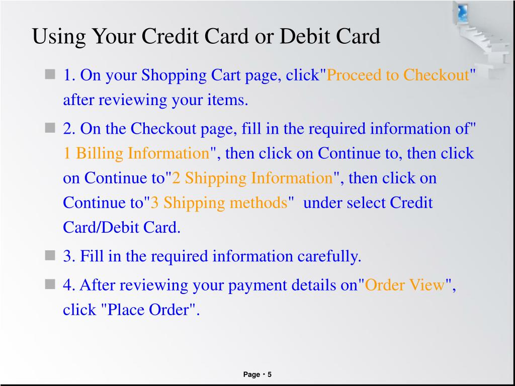 Using Your Credit Card or Debit Card