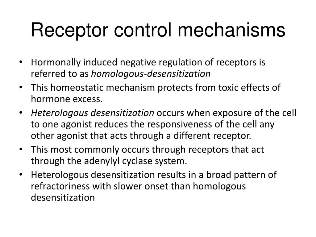 Receptor control mechanisms
