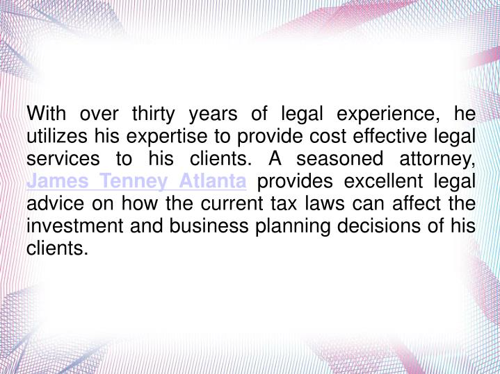 With over thirty years of legal experience, he utilizes his expertise to provide cost effective lega...