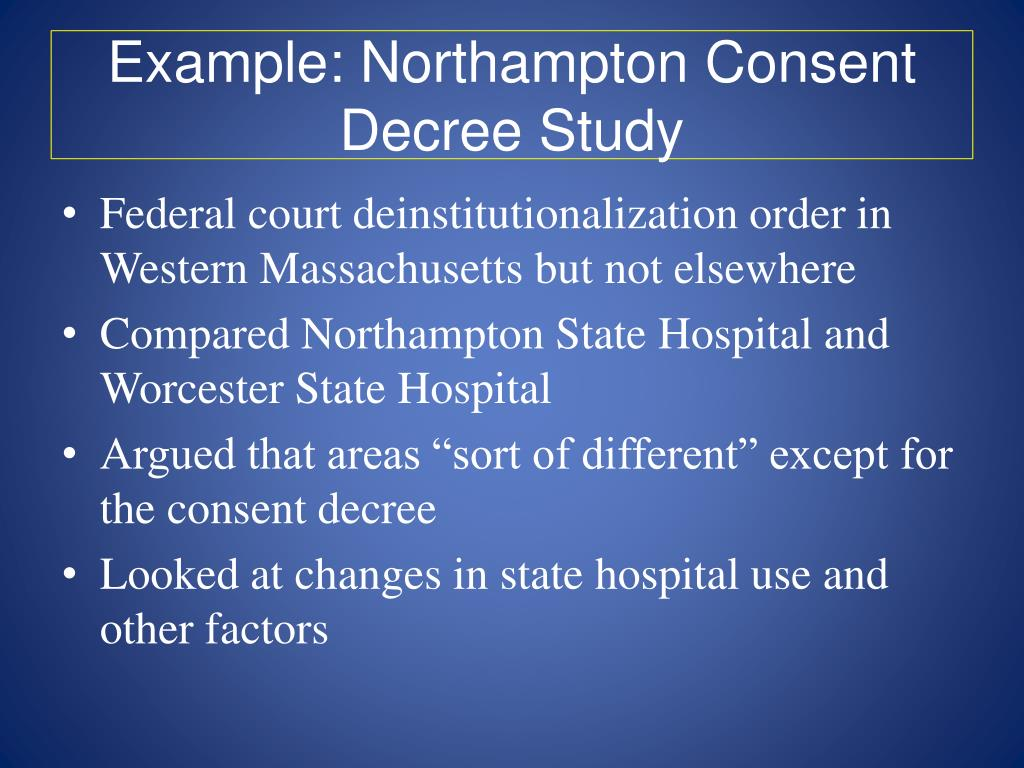 Example: Northampton Consent Decree Study